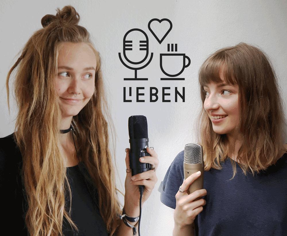 Unser Podcast über Liebe, Sex und Leben